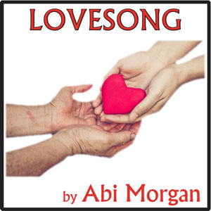 Lovesong by Abi Morgan