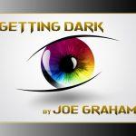 Getting Dark by Joe Graham