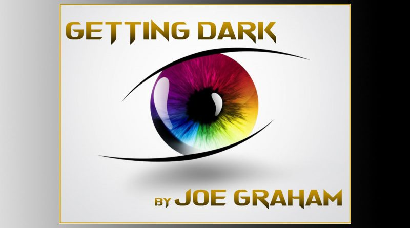 Getting Dark by Joe Graham